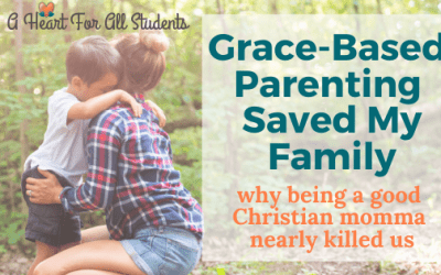 Grace-Based Parenting and Discipline Saved My Family