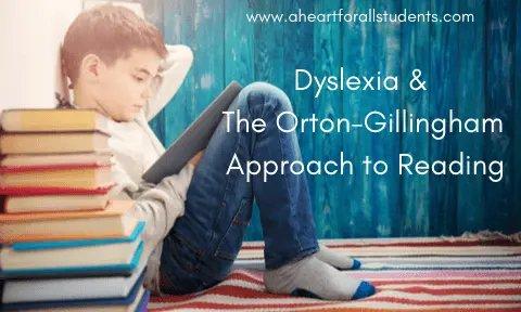 Dyslexia & Orton-Gillingham