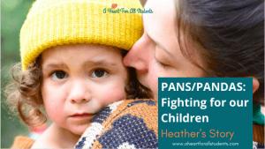 PANS/PANDAS, special needs moms