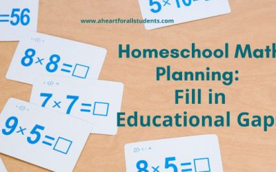 AHEART #7 Homeschool Math Planning – Part 1