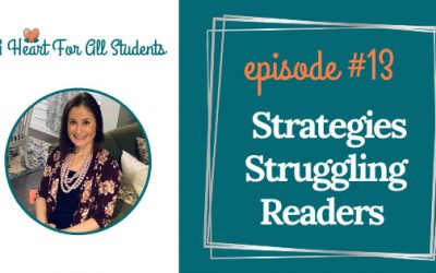 AHEART #13 | Strategies For Struggling Readers