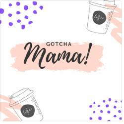 Podcasts & Interviews Content Courtesy Of Gotcha Mama Podcast
