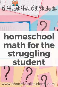 Homeschool Math For Struggling Student