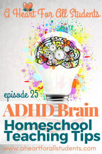 ADHD Homeschool Teaching Tips