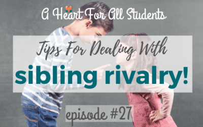 AHEART #27 | Tips to Deal With Sibling Rivalry