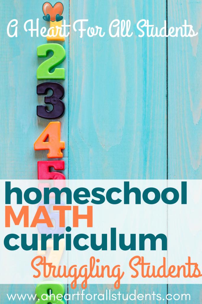 Homeschool Math curriculum struggling students