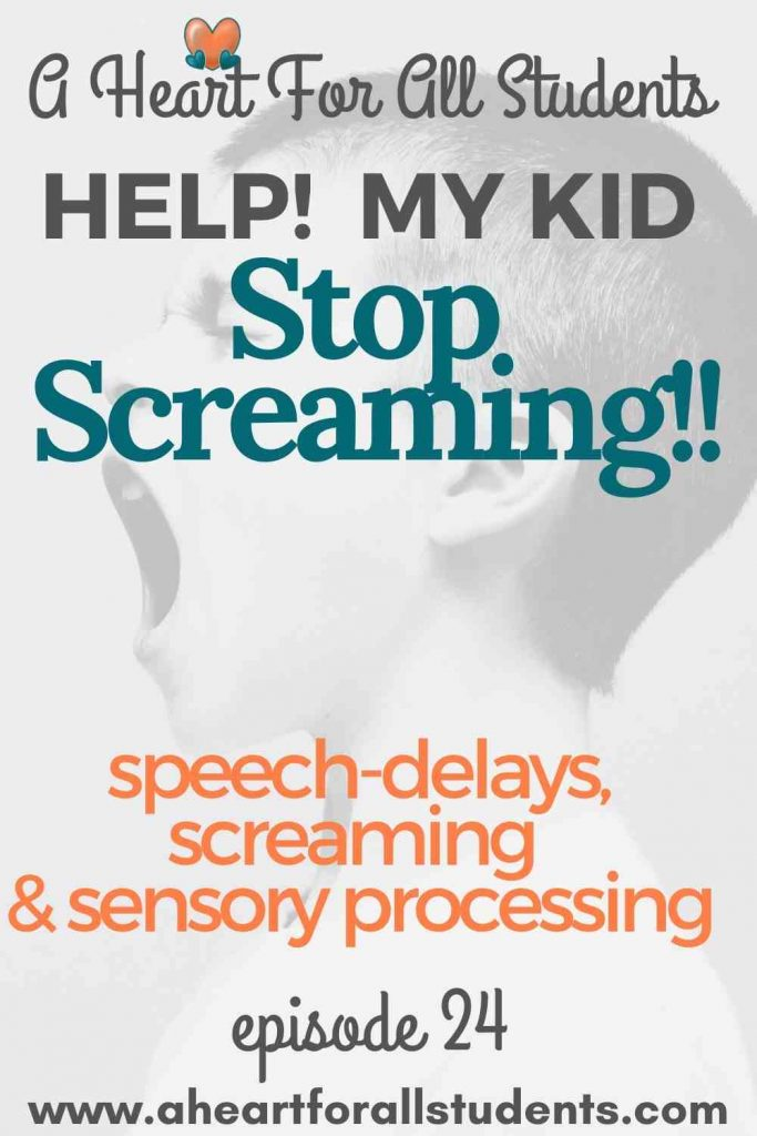 screaming and speech delays