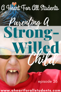 How to discipline a strong-willed child