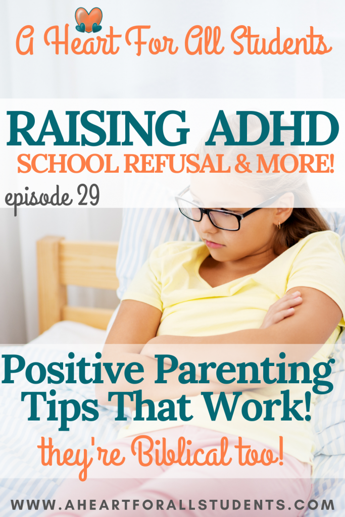 School Refusal, Teen meltdowns, Executive Functioning, ADHD Parenting, Christian Moms Raising ADHD, Autism