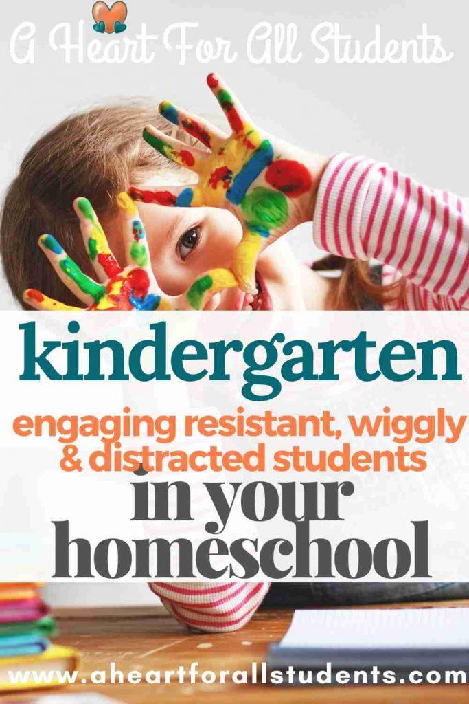 homeschool preschool and kindergarten, engaging distracted students