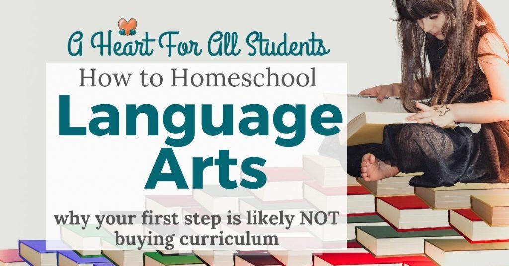 how to homeschool language arts